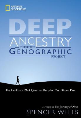Deep Ancestry By Wells, Spencer
